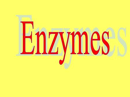 Aim: What are enzymes? I. Enzymes (Organic Catalysts) – proteins that change the rate of a chemical reaction (usually speeds it up). A. Characteristics.