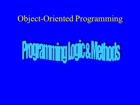 Object oriented programming concepts ppt video online download object oriented programming objectives distinguish between object oriented and procedure oriented design malvernweather Gallery