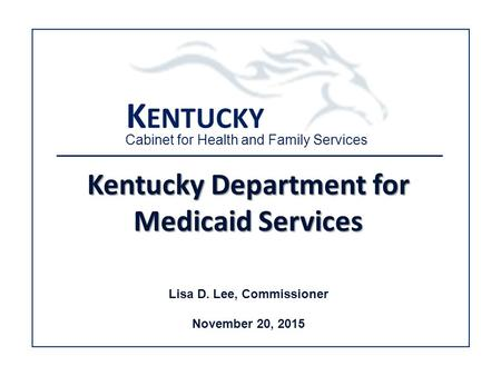 kentucky cabinet for health and family services november 20 2015 hosted by dr kentucky 18066