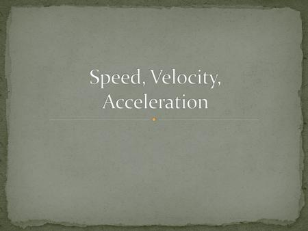 VOCABULARY – Motion - when an object changes it position Relative Motion - an object's position change is described in terms of a reference point Energy.