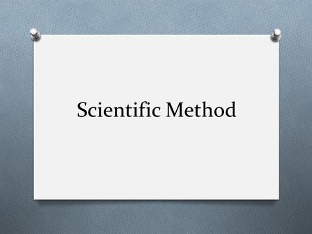 Scientific Method. What is the scientific method? It is a process that is used to find answers to questions about the world around us.