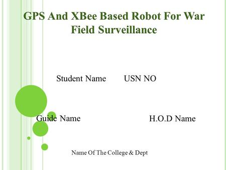 GPS And XBee Based Robot For War Field Surveillance