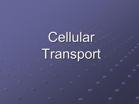 Cellular Transport. Functions of the cell membrane. 1. Provides boundary for cell 2. Selectively permeable- only allows certain things to pass through-