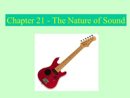 Chapter 21 - The Nature of Sound. Sound is produced by ________________ which are the complete _____________________ motion of an object Sound travels.