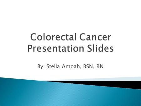Colon Cancer The Bottom Line - ppt download