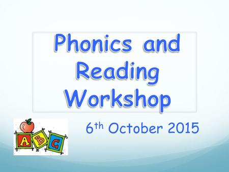 6 th October 2015. In school, we follow the Letters and Sounds programme. Letters and Sounds is a phonics resource published by the Department for Education.