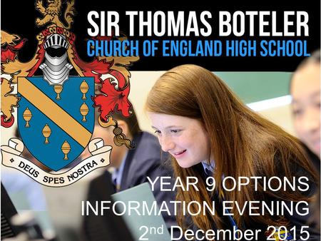 YEAR 9 OPTIONS INFORMATION EVENING 2nd December 2015