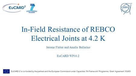 Characterization of REBCO Tape and Roebel Cable at CERN - ppt download