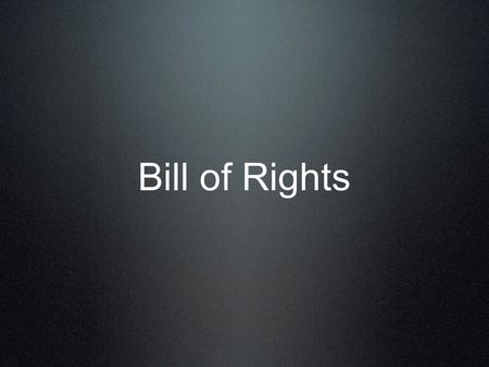 "Bill of Rights. 2 Do Now Explain how the United States government provides its citizens the opportunity to ""Life, Liberty, and the pursuit of Happiness""."