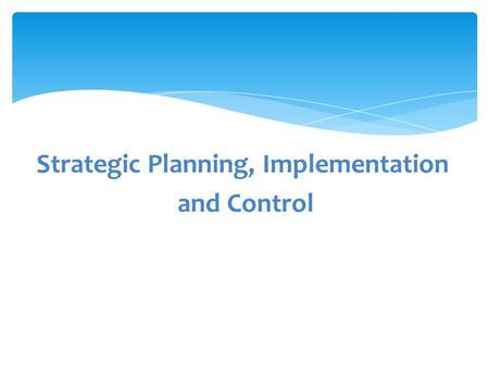 Business Strategic Implementation