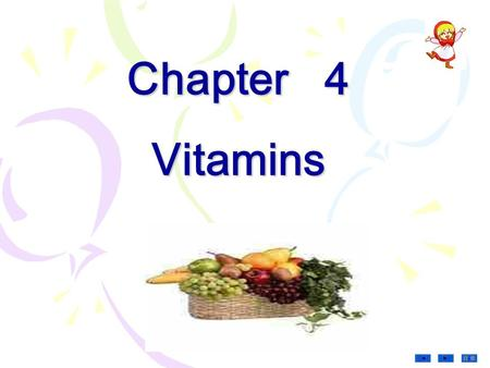 目录 Chapter 4 <strong>Vitamins</strong>. 目录 James Lind 目录 Christian Eijkman (Ducth) found Vit.B 1 ( Nobel Prize for Medicine and Physiology,1929) Albert Szent-Gyorgyi.