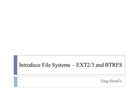 Zetabyte FileSystem The Last Word In File Systems - ppt