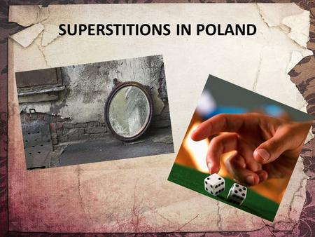 Who is more superstitious ? - ppt video online download