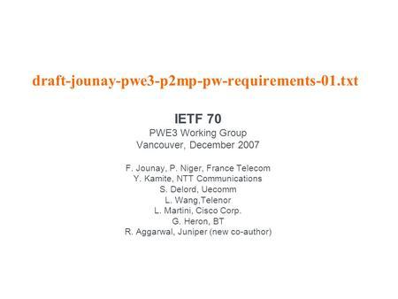BGP based Multi-homing in VPLS IETF ppt download