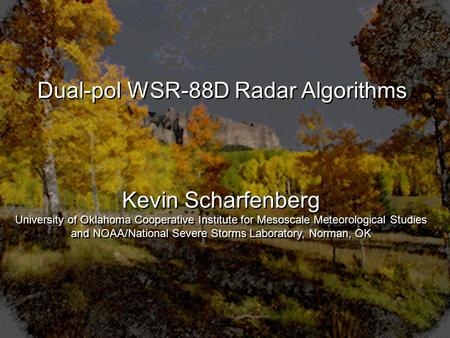 Polarimetric Weather Radar - ppt download