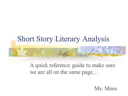 Short story with literary analysis emerson essay on education analysis