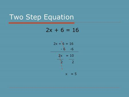 Warm Up Solve each equation. 1. 2x – 5 = –17 2. – ppt video online ...