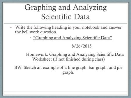 making a scientific graph - ppt download