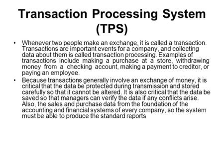 importance of transaction processing system in business