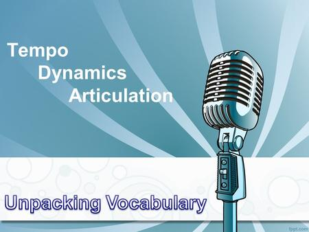 Tempo Dynamics Articulation