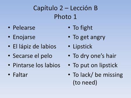 Capítulo 2 – Lección B Photo 1