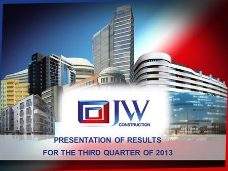 2013-06-26 1 PRESENTATION OF RESULTS FOR THE THIRD QUARTER OF 2013.