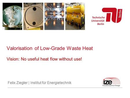 Valorisation of Low-Grade Waste Heat