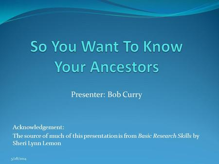 So You Want To Know Your Ancestors