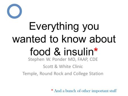 Everything you wanted to know about food & insulin*
