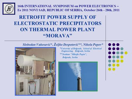 16th INTERNATIONAL SYMPOSIUM on POWER ELECTRONICS –