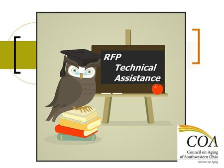 RFP Technical Assistance. Thank you for selecting Council on Agings RFP Technical Assistance! Hello! I m Nate, your narrator. I will guide you through.