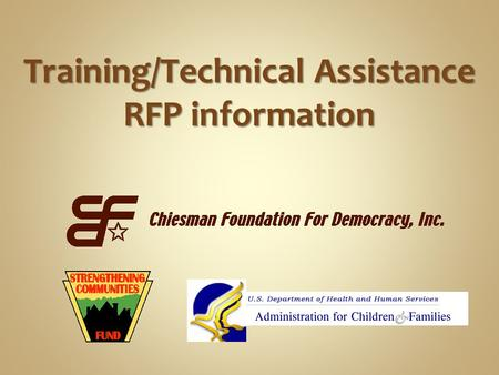 Training/Technical Assistance RFP information. American Recovery and Reinvestment Act grant U.S. Department of Health & Human Services (HHS) Administration.