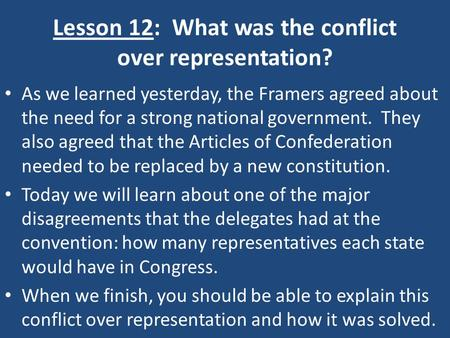 Lesson 12: What was the conflict over representation?