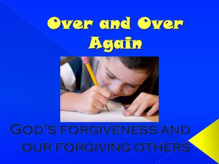 God's forgiveness and our forgiving others