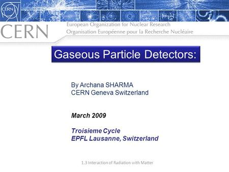 Gaseous Particle Detectors: