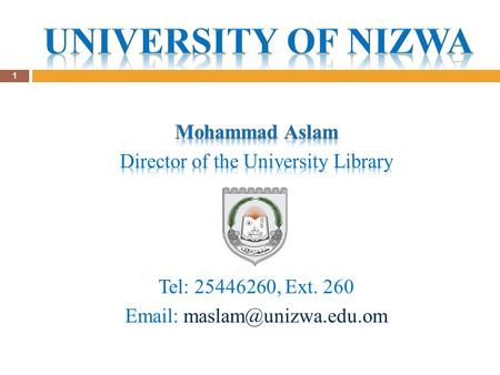 1. About the Library The University Library was established in October 2004. Main Library in building 21 Web-based and integrated library system, known.
