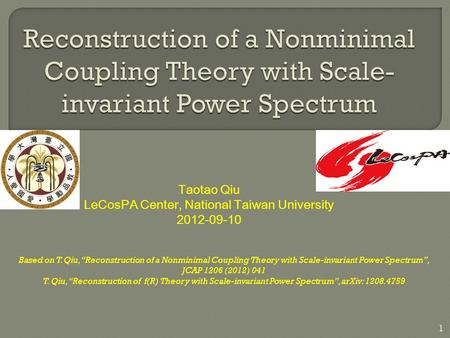 Based on T. Qiu, Reconstruction of a Nonminimal Coupling Theory with Scale-invariant Power Spectrum, JCAP 1206 (2012) 041 T. Qiu, Reconstruction of f(R)