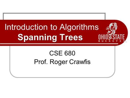 Introduction to Algorithms Spanning Trees
