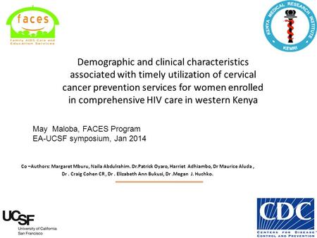 Demographic and clinical characteristics associated with timely utilization of cervical cancer prevention services for women enrolled in comprehensive.