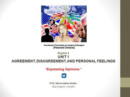 """Expressing Opinions """
