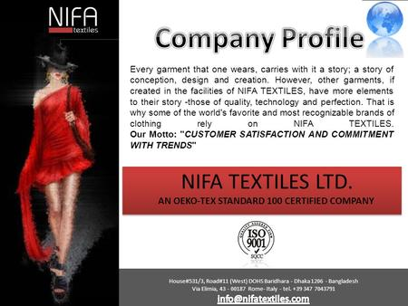 India  PROFILE TEX EUROPA is one of the pioneers among the