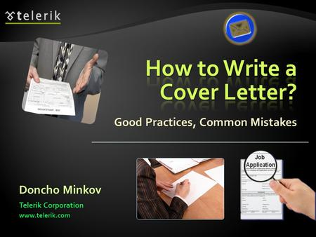 Good Practices, Common Mistakes Doncho Minkov Telerik Corporation www.telerik.com.