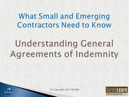 A GIA is a contract between a surety company and a contractor (or subcontractor)/principal. A GIA is a standard, typical document in the construction.
