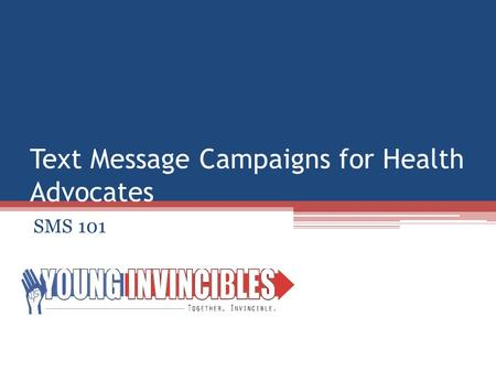 Text Message Campaigns for Health Advocates