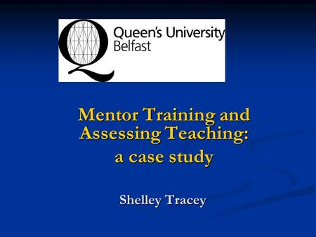 Mentor Training and Assessing Teaching: a case study