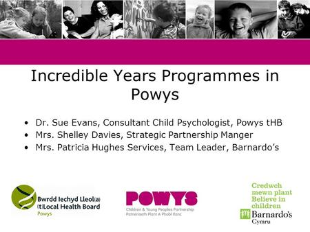 Incredible Years Programmes in Powys