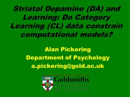Alan Pickering Department of Psychology