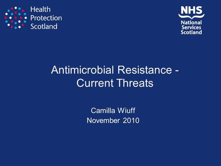 Antimicrobial Resistance - Current Threats