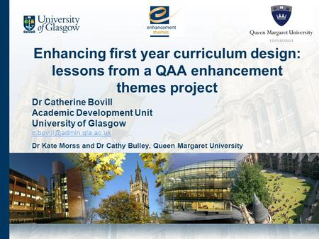 Dr Catherine Bovill Academic Development Unit University of Glasgow Dr Kate Morss and Dr Cathy Bulley, Queen Margaret University.