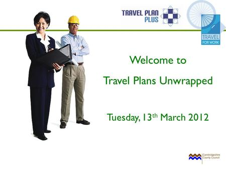 Welcome to Travel Plans Unwrapped Tuesday, 13 th March 2012.
